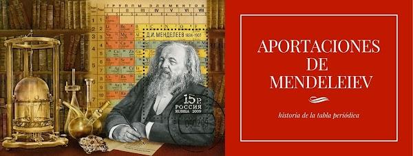 ▷ ¿Cuál es la importancia de los aportes de Mendeleiev al conocimiento químico ✨?