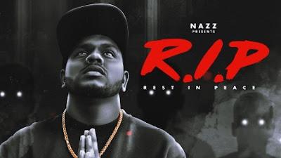RIP (Rest In Peace) Lyrics - Nazz