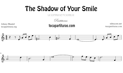 The Shadow of Your Smile de Johnny Mandel Partitura de Flauta, Violín, Saxofón Alto, Trompeta, Viola, Oboe, Clarinete, Saxo Tenor, Soprano Sax, Trombón, Fliscorno, chelo, Fagot, Barítono, Bombardino, Trompa o corno, Tuba... La Sombra de tu Sonrisa