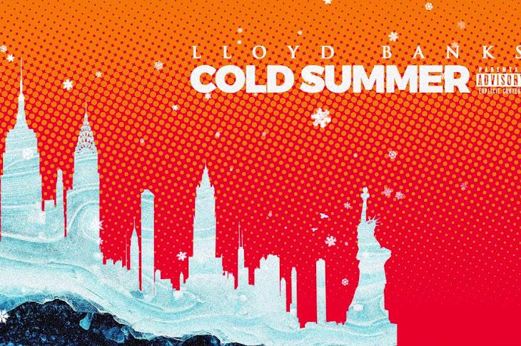 Listen: Lloyd Banks - Cold Summer