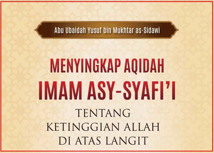 Menyingkap Aqidah Imam Asy-Syafi'i Tentang Ketinggian Allah Di Atas Langit