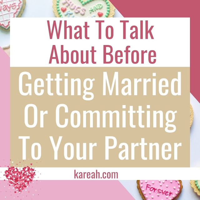 What To Talk About Before Getting Married Or Committing To Your Partner