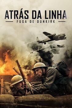 Atrás da Linha: Fuga para Dunkirk Torrent – WEB-DL 1080p Dual Áudio