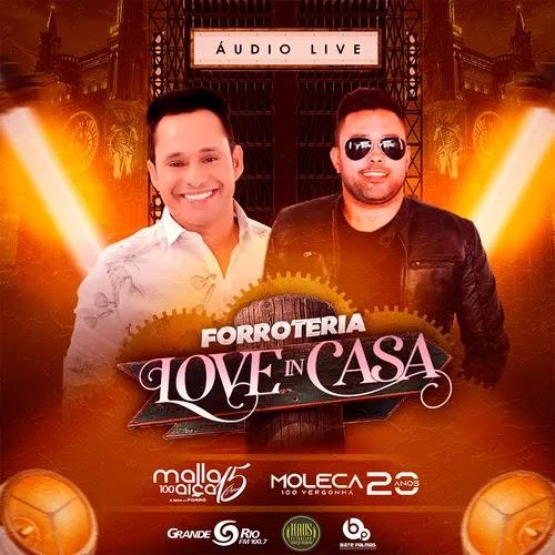 Malla 100 Alça - Forroteria Love In Casa - Live - Junho - 2020
