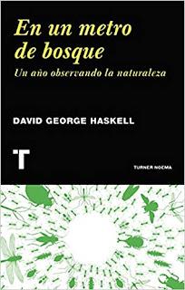 En un metro de bosque- David George Haskell