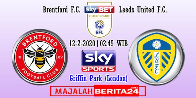 Prediksi Brentford vs Leeds United — 12 Februari 2020