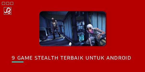 Game Stealth Terbaik Untuk Android