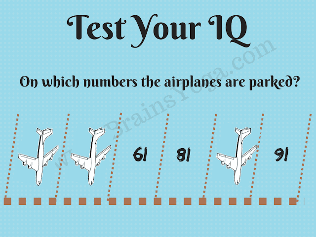 Test your IQ? On which numbers the airplanes are parked? X Y 61 81 Z 91