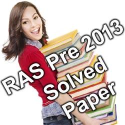 RAS Pre Exam 2013 Solved Paper