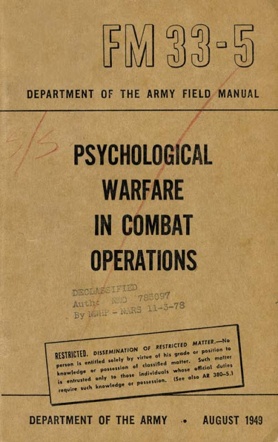 Military Manual FM 33-5 1949. Restricted matter. Psychologial Warefare in the Combat Operations. Military intelligence is an oxymoron and other stories of Military Intelligence marchmatron.com