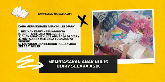 manfaat anak menulis diary