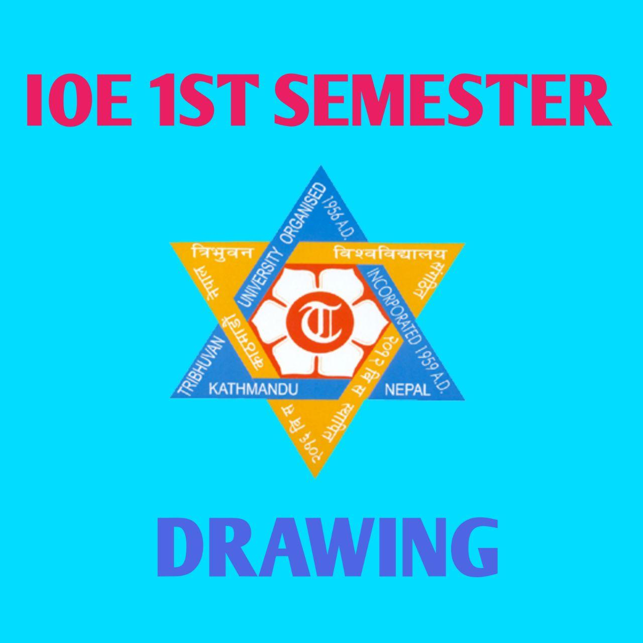 IOE 1ST SEMESTER DRAWING NOTE pdf download