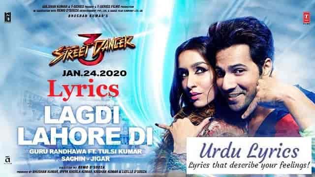 Lagdi Lahore Di Song Lyrics - Street Dancer 3D Movie