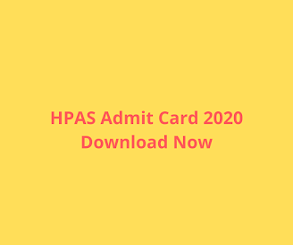 HPAS Admit Card 2020 Download Now