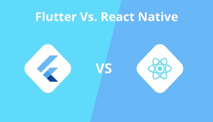 Flutter Vs. React Native - Which One to Choose in 2021?