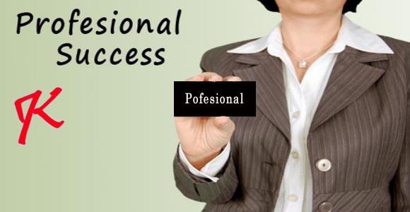 Profesional dalam bisnis adalah kunci sekses