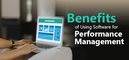 Benefits of Using Software for Performance Management