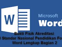 Bukti Fisik Akreditasi 8 Standar Nasional Pendidikan Format Word Lengkap Bagian 2