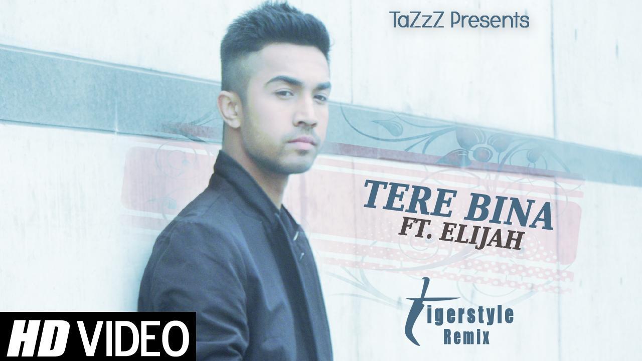 tazzz feat elijah tere bina song