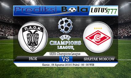 PREDIKSI PAOK VS SPARTAK MOSCOW 09 AGUSTUS 2018