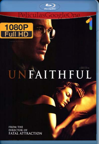 Infidelidad[2002] [1080p BRrip] [Latino- Español] [GoogleDrive] LaChapelHD