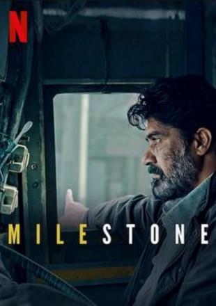 Milestone 2021 Full Hindi Movie Download HDRip 720p