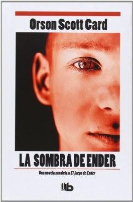 Saga De La Sombra: La Sombra De Ender, Orson Scott Card