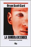 Enderverso. La Sombra I: La Sombra De Ender, de Orson Scott Card