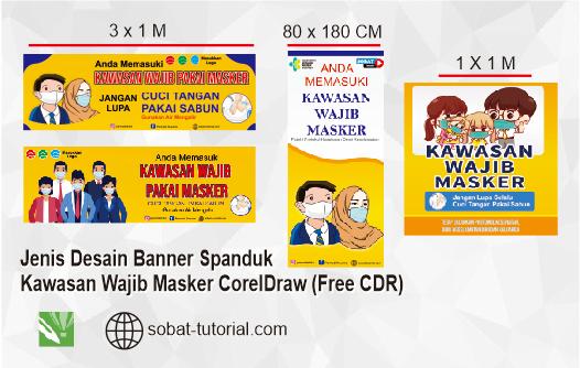 Jenis Desain Banner Spanduk Kawasan Wajib Masker CorelDraw (Free CDR)