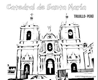 catedral de Trujillo Perú