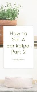 How to Set Sankalpa Method 3