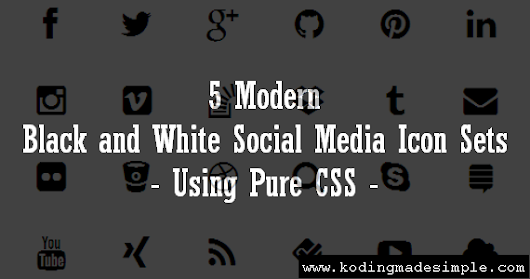 5 Free Black and White Social Media Icons Sets with CSS and HTML