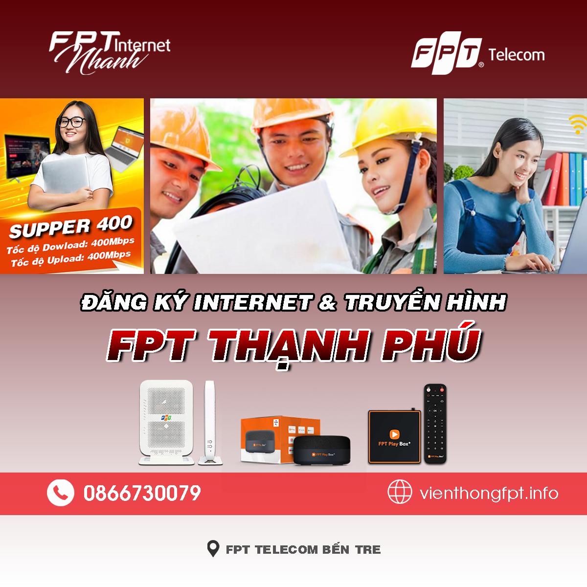 Bảng giá lắp mạng Internet và Truyền hình FPT Thạnh Phú