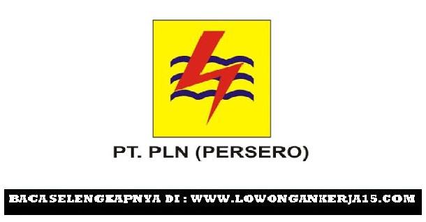 Lowongan Kerja PT PLN (Persero) Tingkat SMA SMK Seluruh Indonesia