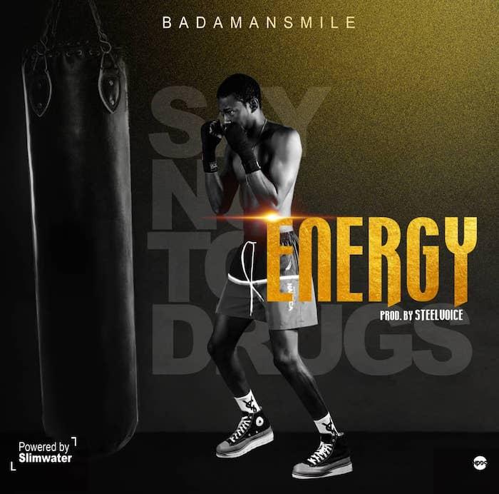 Badmansmile Energy Prod By Steel Voice mp3 download