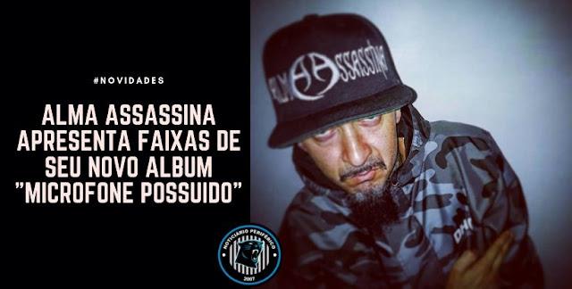 Alma Assassina apresenta faixas de seu novo álbum, confira.