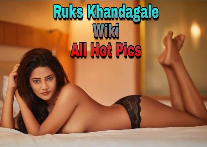 Ruks Khandagale Biography/Wiki, Age, Salary, Income All Hot Pics - BoitaPicSel