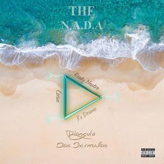 The N.A.D.A (Cirius x KsDrums x Ready Neutro) – Triangulo Das Bermudas (Álbum) ( 2019 ) [DOWNLOAD]