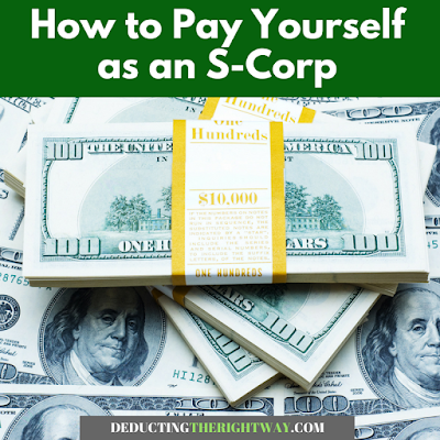 llc taxed as s corp; s corp payroll taxes | www.deductingtherightway.com
