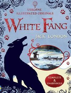White Fang - Illustrated Originals