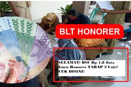 Tunjukkan Ini ke Bank, BSU Guru Honorer Rp 1,8 Juta Langsung Cair Rabo sebelum tgl 30 juni Alhamdulillah