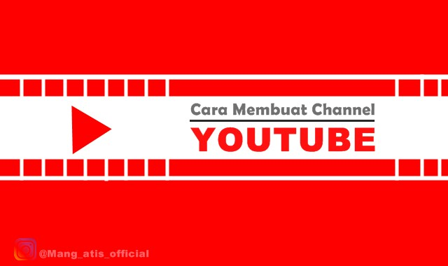 Panduan Membuat Channel Youtube