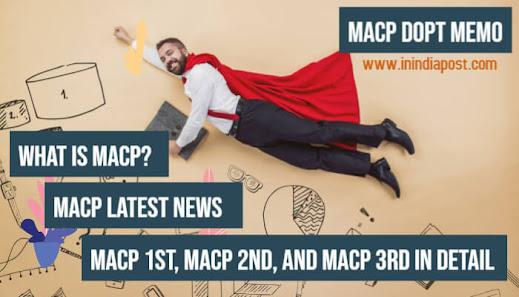 MACP scheme, MACP latest news