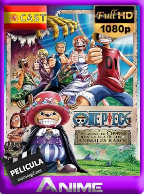 One Piece: El Reino de Chopper en la Isla de los Animales Raros (2002) [Castellano] [1080p] [GoogleDrive] AioriaHD