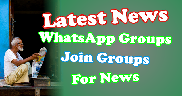 Latest News WhatsApp Groups  Join Groups For News