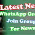 Latest News WhatsApp Groups | Join Groups For News