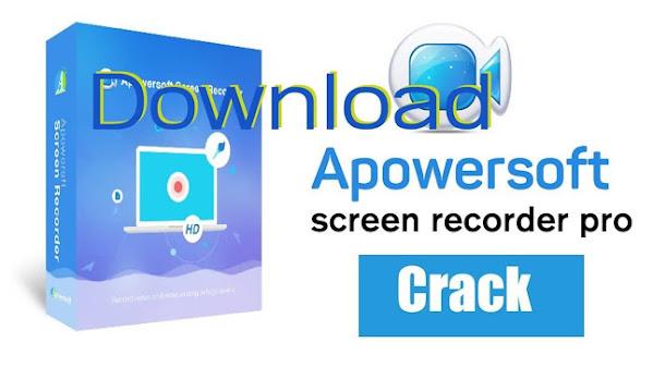 تحميل وتفعيل 2021 Apowersoft Screen Recorder Pro لتصوير شاشة الكمبيوتر