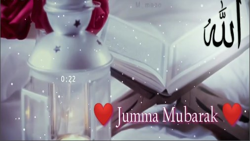 Jumma Mubarak Whatsapp Status Video - New  Islamtic Status