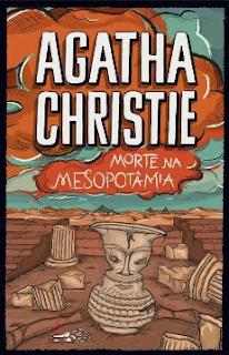 Morte na Mesopotamia - Agatha Christie