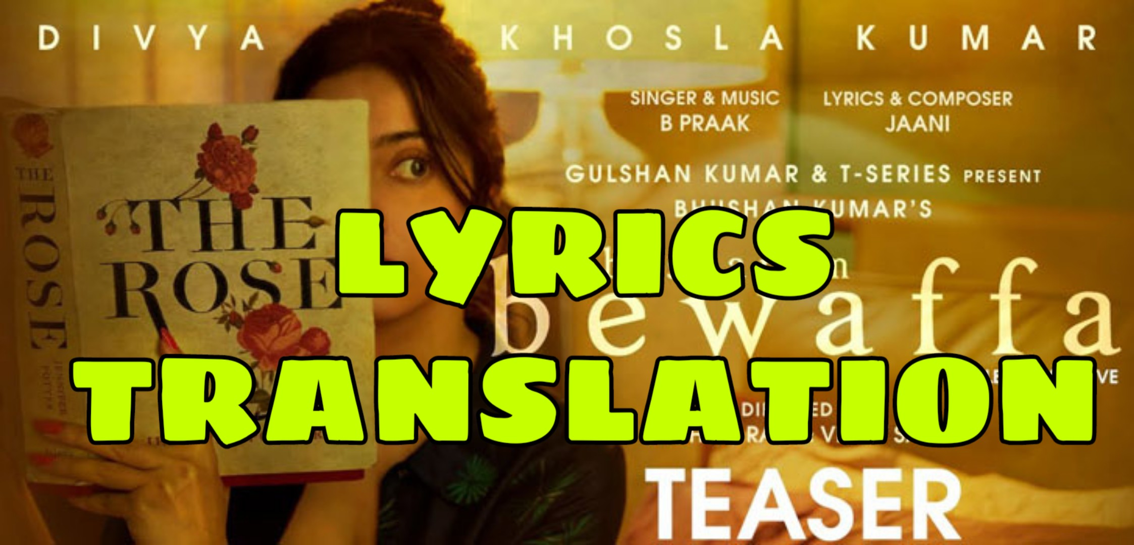 Besharam Bewaffa Lyrics In English With Translation B Praak Given below is the list of hindi movies which we have translated into english. besharam bewaffa lyrics in english